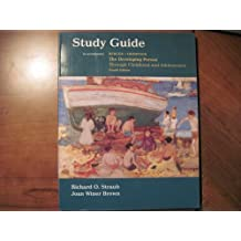 Study Guide to Accompany the Developing Person Through Childhood and Adolescence