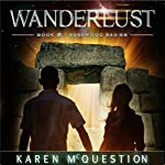 Wanderlust: Book Two of the Edgewood Series (Volume 2) | Karen McQuestion