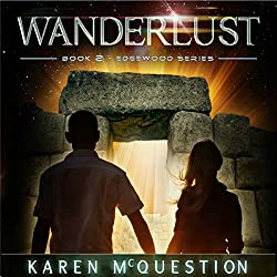Wanderlust: Book Two of the Edgewood Series (Volume 2)