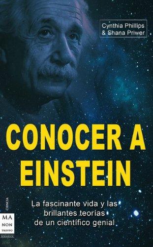 Descargar Libro Conocer A Einstein: Conozca Una De Las Mentes Más Brillantes De La Historia Shana Priwer