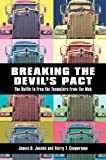 Breaking the Devil's Pact, James B. Jacobs and Kerry T. Cooperman, 0814743080