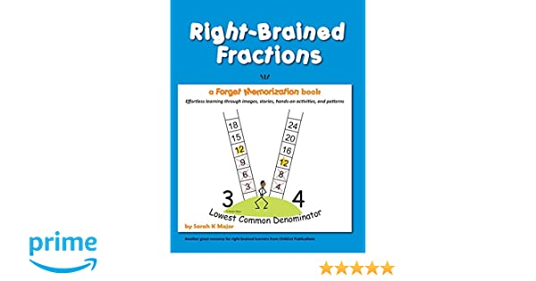 Amazon.com: Right-Brained Fractions (9781936981977): Sarah K Major ...