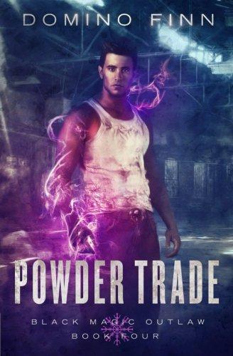 Powder Trade (Black Magic Outlaw) (Volume 4) ()