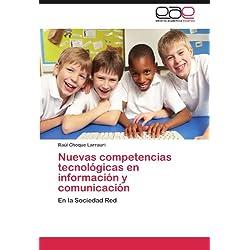 Nuevas Competencias Tecnologicas En Informacion y Comunicacion