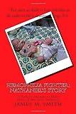 Hemophilia Fighter: Nathaniel's Story, James Smith, 1469962829