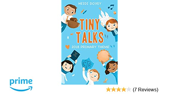 Tiny Talks: I Am a Child of God: Heidi Doxey: 9781462120956: Amazon