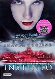 Lazos de Sangre I. Instinto: My Blood Approves I. (Lazos De Sangre / My Blood Approves) (Spanish Edition)