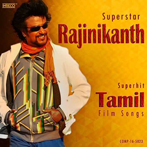 Superstar Rajinikanth Superhit Tamil Film Songs (Tamil Film Songs)