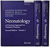 Neonatology: A Practical Approach to Neonatal Diseases