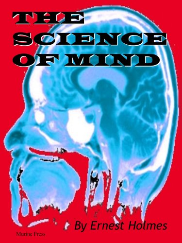 The Science of Mind (with a cautionary note form the Editor) ()