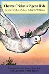 Chester Cricket's Pigeon Ride (Chester Cricket and His Friends) Paperback