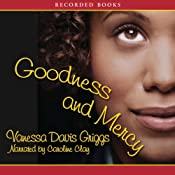 Goodness and Mercy | Vanessa Davis Griggs