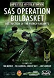 Special Forces: Operation Bulbasket: Destruction of the French Railways by Tim Saunders, Andrew Duff, Andy Johnson Tom Dormer