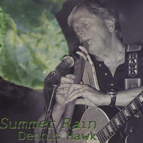 CD : Dennis Hawk - Summer Rain (CD)