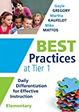 img - for Best Practices at Tier 1: Daily Differentiation for Effective Instruction, Elementary (RTI at Work: Identify Essential Elements of a Core Curriculum) book / textbook / text book