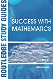 img - for Success with Mathematics (Routledge Study Guides) by Heather Cooke (2003-07-30) book / textbook / text book