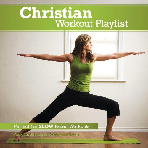 Christian Workout Playlist: Sl...
