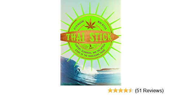 Amazon thai stick surfers scammers and the untold story of amazon thai stick surfers scammers and the untold story of the marijuana trade ebook peter temin mike kindle store fandeluxe Gallery