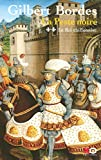 La peste noire, Tome 2 : Le Roi chiffonier