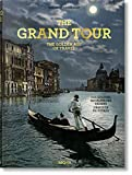 The Grand Tour. The Golden Age of Travel (Multilingual Edition)