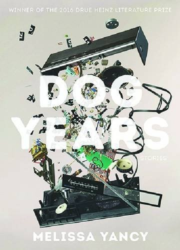 Dog Years (Pitt Drue Heinz Lit Prize)
