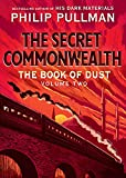 Kindle Store : The Book of Dust: The Secret Commonwealth (Book of Dust, Volume 2)