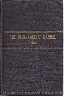 amazon com the bluejacket s manual 24th edition 9781591141532 rh amazon com Blue Jackets Manual 20th Edition blue jackets manual 24th edition download