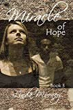 Miracle of Hope (Miracle Trilogy Book 3)