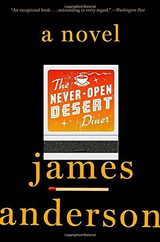 The Never-Open Desert Diner: A Novel (Haunting Beauty)