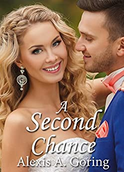 A Second Chance by [Goring, Alexis A.]