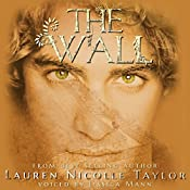 The Wall: The Woodlands, Book 2 | Lauren Nicolle Taylor