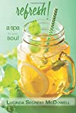 img - for Refresh!: a spa for your soul book / textbook / text book