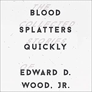 Blood Splatters Quickly Audiobook