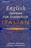 English Grammar for Students of Italian, Sergio Adorni and Karen Primorac, 0340742003