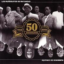 Rumberos De Corazon 50 Aniversario by Los Munequitos De Matanzas