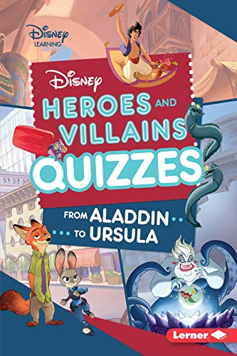 Disney Heroes and Villains Quizzes: From Aladdin to Ursula (Disney Quiz Magic)