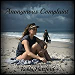 Anonymous Complaint: A Nurse's Story | Robbi Hartford