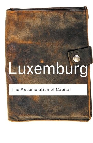 Best The Accumulation of Capital (Routledge Classics) (Volume 1) [Z.I.P]
