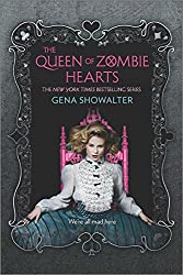 The Queen of Zombie Hearts (The White Rabbit Chronicles)