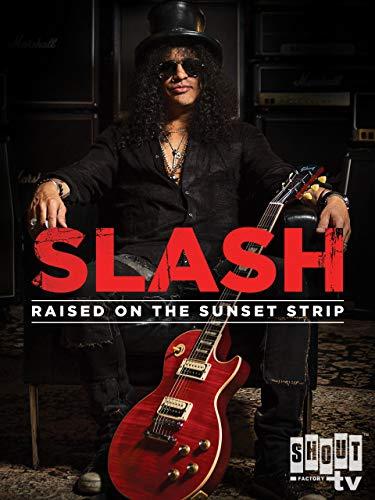 Slash: Raised On The Sunset Strip ()