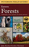 img - for A Peterson Field Guide to Eastern Forests: North America (Peterson Field Guides) book / textbook / text book