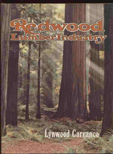 (Redwood Lumber Industry)