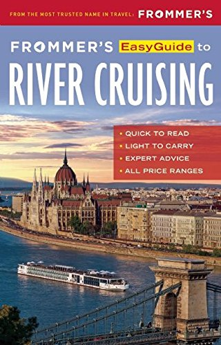 Frommer's EasyGuide to River Cruising (Easy Guides)