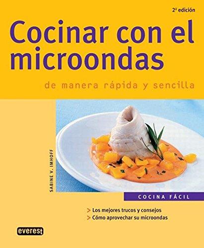 Cocinar con el microondas de manera rápida y sencilla Cocina fácil ...