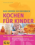 kochen f r kindergruppen 250 rezepte f r jede gelegenheit katrin raschke b cher. Black Bedroom Furniture Sets. Home Design Ideas