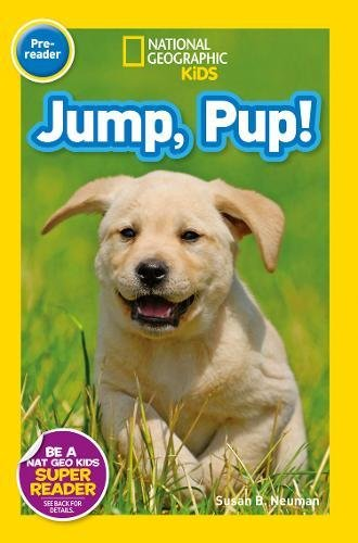 National Geographic Kids Readers: Jump Pup (National Geographic Kids Readers: Level Pre-Reader)