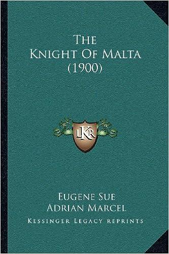 Book The Knight Of Malta (1900)