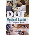 J.J. Keller DOT Medical Exams The Complete Guide 28763