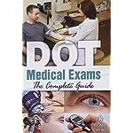 J.J. Keller DOT Medical Exams The Complete Guide 28763