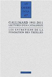 Gallimard 1911-2011: Lectures d'un catalogue